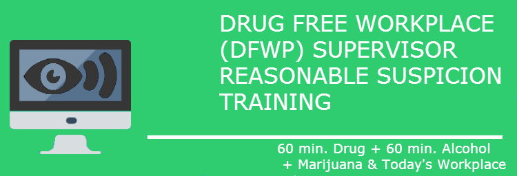 Drug Free Workplace Training